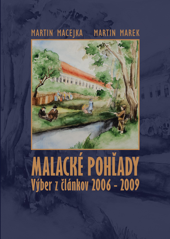Malacké pohľady - výber z článkov 2006 - 2009