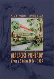 Publikácie o.z. Malacké pohľady (MLOK): Malacké pohľady. Výber z článkov 2006-2009