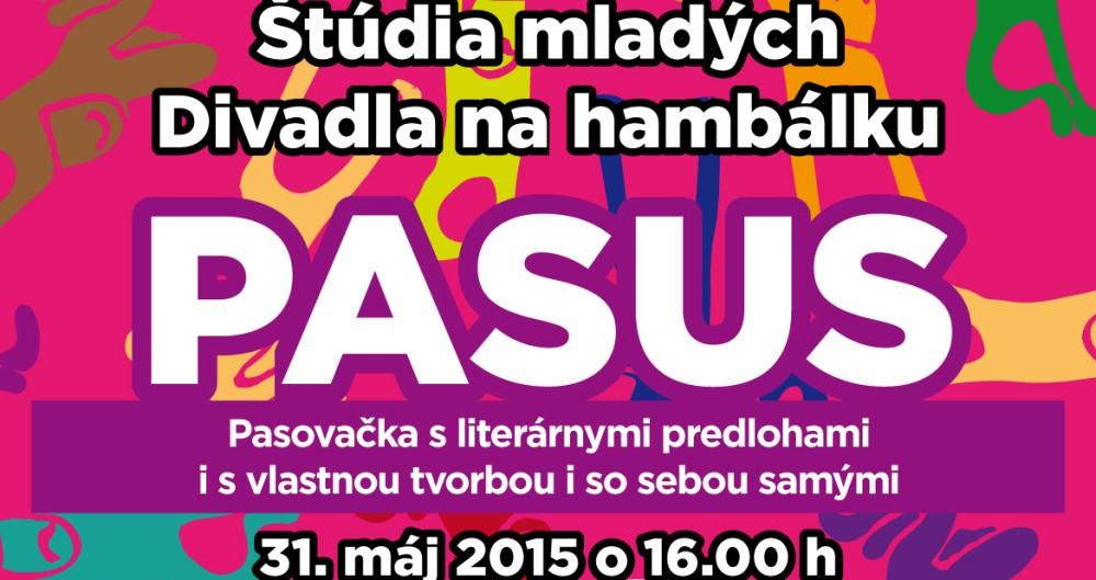 PASUS - premiéra predstavenia Štúdia mladých Divadla na hambálku