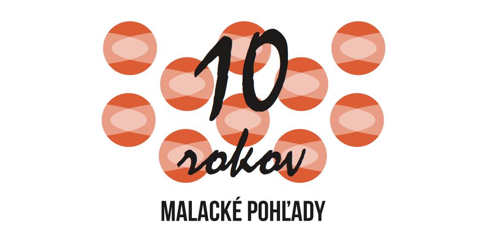 Oslava 10 rokov Malackých pohľadov