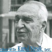 MUDr. Karol Virsík – priekopník liečby tuberkulózy na Slovensku
