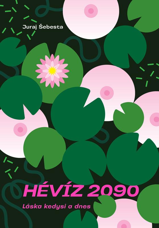 Juraj Šebesta: Hévíz 2090